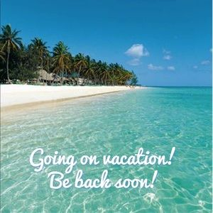 Going on vacation Oct25-Nov4